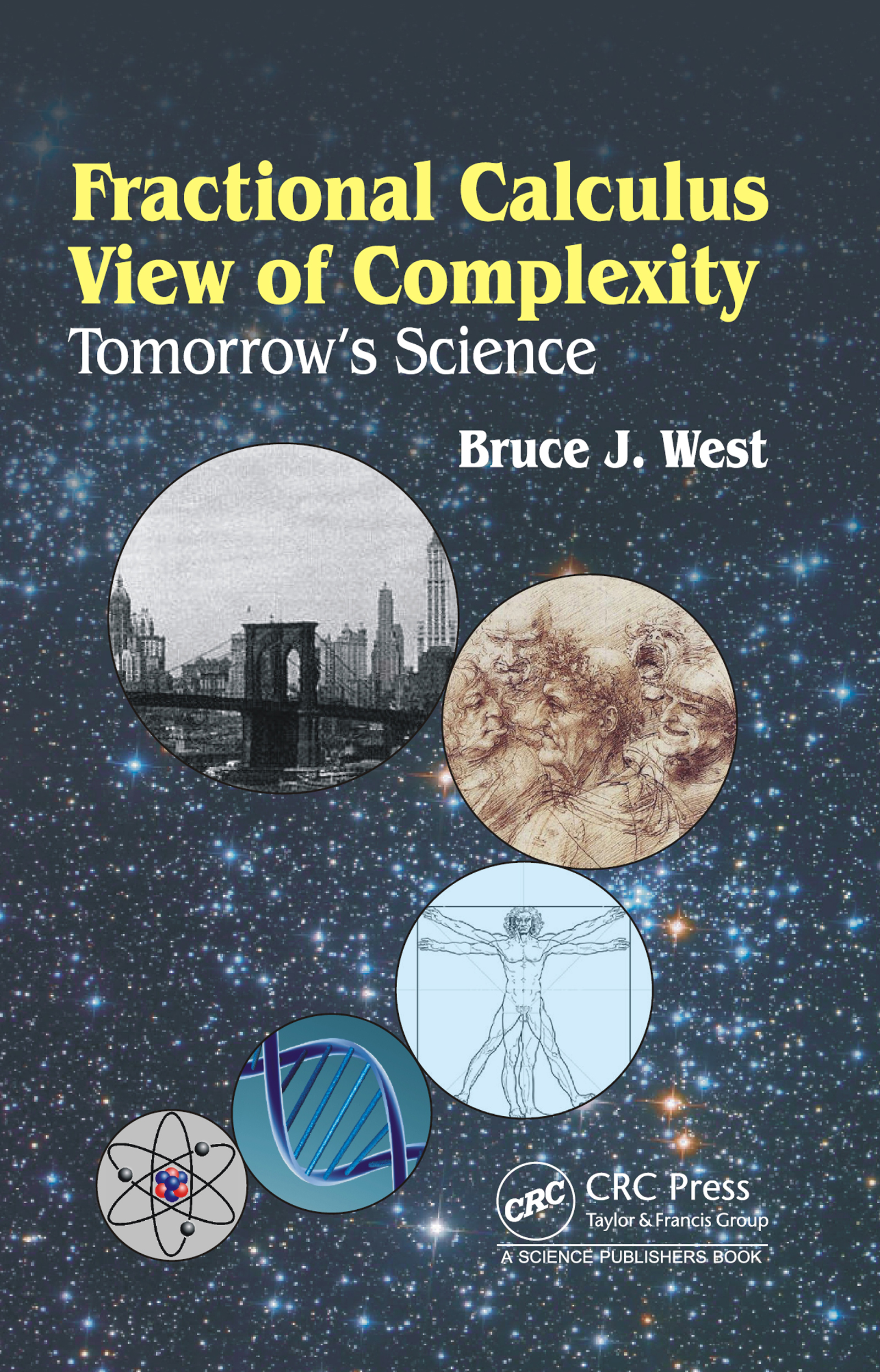 Fractional Calculus View of Complexity: Tomorrow's Science, 1st Edition (e-Book) book cover