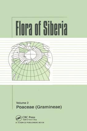 Flora of Siberia, Vol. 2: Poaceae (Gramineae), 1st Edition (Hardback) book cover