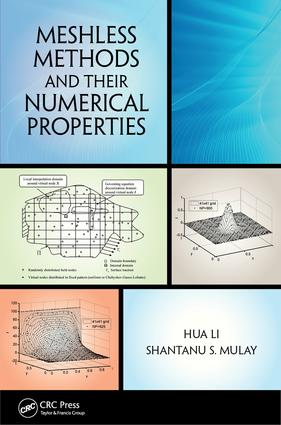 Meshless Methods and Their Numerical Properties: 1st Edition (e-Book) book cover