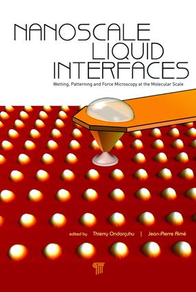 Nanoscale Liquid Interfaces: Wetting, Patterning and Force Microscopy at the Molecular Scale, 1st Edition (e-Book) book cover
