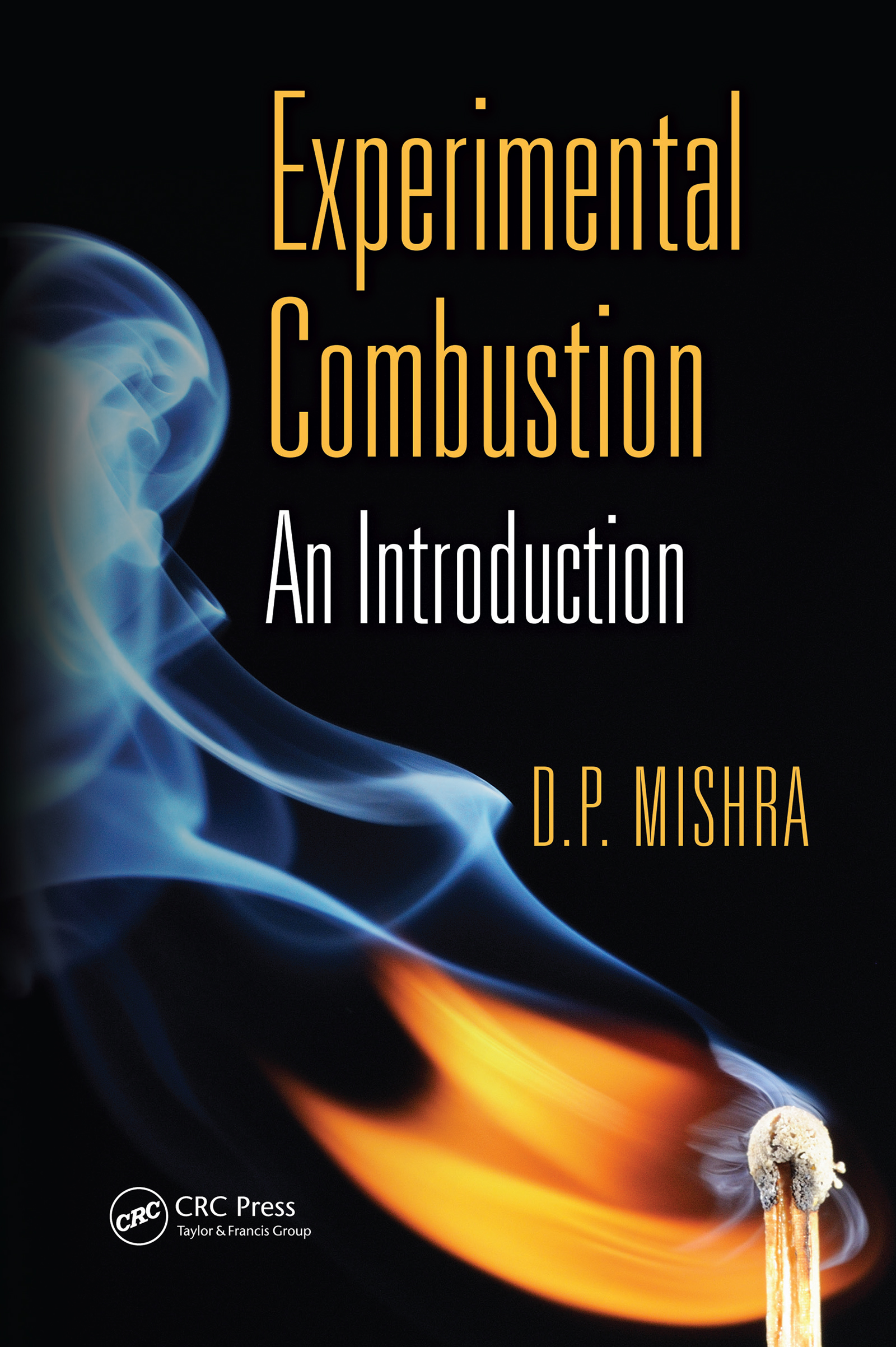 Experimental Combustion: An Introduction, 1st Edition (e-Book) book cover