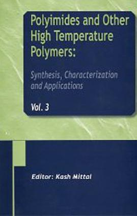 Polyimides and Other High Temperature Polymers: Synthesis, Characterization and Applications, Volume 3: 1st Edition (Hardback) book cover