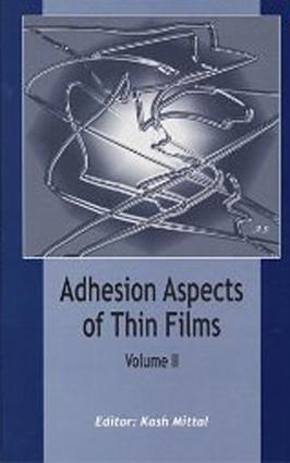 Adhesion Aspects of Thin Films, volume 2: Adhesion Aspects of Thin Films, volume 2, 1st Edition (Hardback) book cover