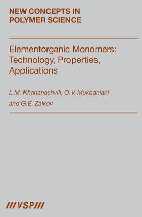 Elementorganic Monomers: Technology, Properties, Applications: 1st Edition (Hardback) book cover