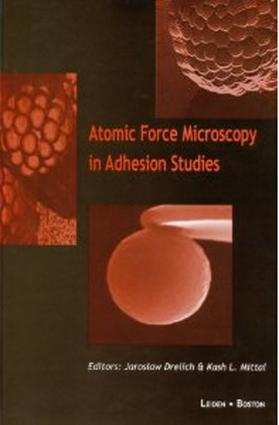Atomic Force Microscopy in Adhesion Studies: 1st Edition (Hardback) book cover