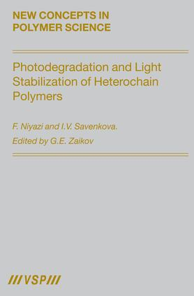 Photodegradation and Light Stabilization of Heterochain Polymers: 1st Edition (Hardback) book cover