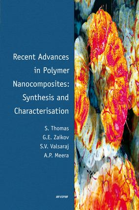 Recent Advances in Polymer Nanocomposites: Synthesis and Characterisation: 1st Edition (e-Book) book cover
