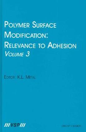 Polymer Surface Modification: Relevance to Adhesion, Volume 3: 1st Edition (Hardback) book cover