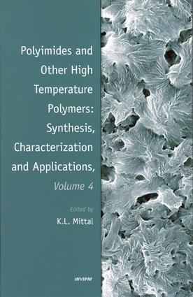 Polyimides and Other High Temperature Polymers: Synthesis, Characterization and Applications, Volume 4: 1st Edition (e-Book) book cover