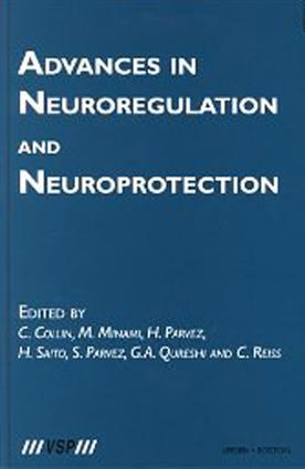 Advances in Neuroregulation and Neuroprotection: 1st Edition (Hardback) book cover