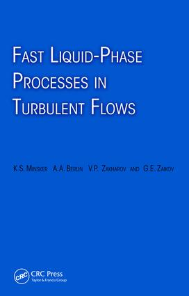 Fast Liquid-Phase Processes in Turbulent Flows: 1st Edition (e-Book) book cover