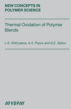 Thermal Oxidation of Polymer Blends: The Role of Structure, 1st Edition (Hardback) book cover