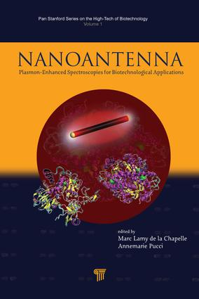 Nanoantenna: Plasmon-Enhanced Spectroscopies for Biotechnological Applications, 1st Edition (e-Book) book cover