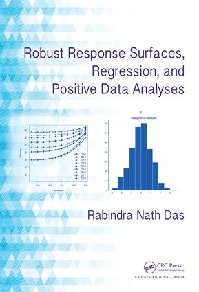 Robust Response Surfaces, Regression, and Positive Data Analyses: 1st Edition (e-Book) book cover