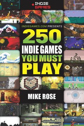 250 Indie Games You Must Play book cover