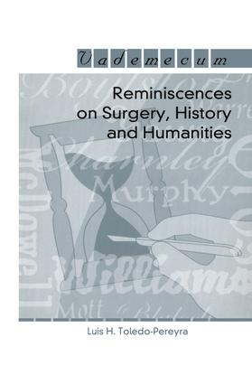 Reminiscences on Surgery, History and Humanities: 1st Edition (e-Book) book cover