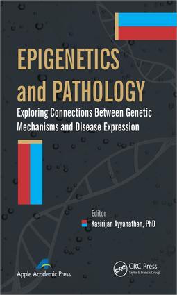 Epigenetics and Pathology