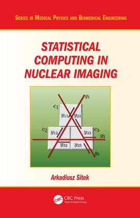 Statistical Computing in Nuclear Imaging: 1st Edition (e-Book) book cover