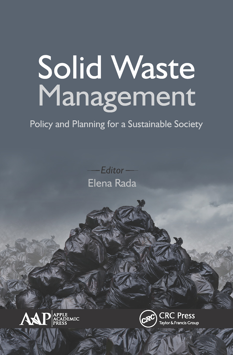 Solid Waste Management: Policy and Planning for a Sustainable Society, 1st Edition (e-Book) book cover