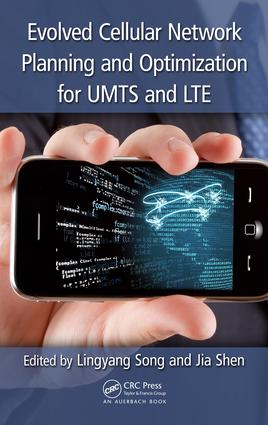 Evolved Cellular Network Planning and Optimization for UMTS and LTE: 1st Edition (e-Book) book cover