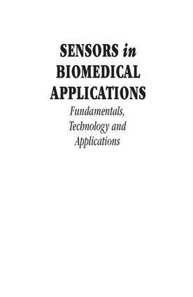 Sensors in Biomedical Applications: Fundamentals, Technology and Applications, 1st Edition (e-Book) book cover