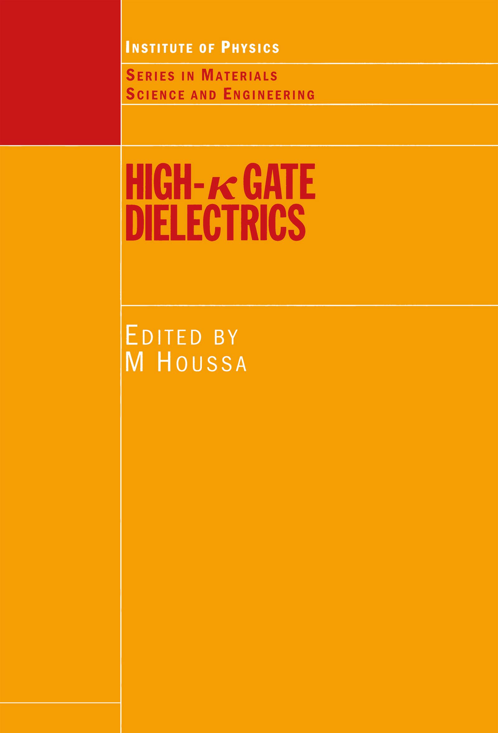 High-κ Gate Dielectrics