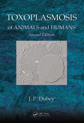 Toxoplasmosis of Animals and Humans: 2nd Edition (e-Book) book cover