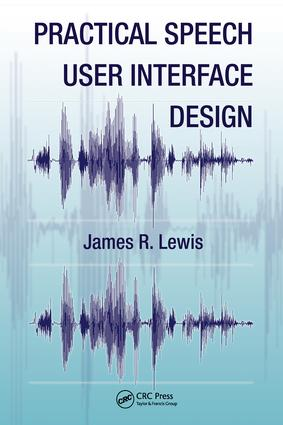 Practical Speech User Interface Design: 1st Edition (e-Book) book cover