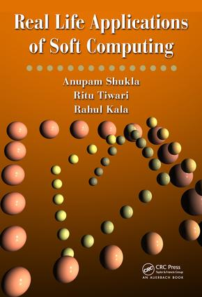 Real Life Applications of Soft Computing: 1st Edition (e-Book) book cover