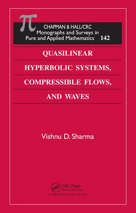 Quasilinear Hyperbolic Systems, Compressible Flows, and Waves