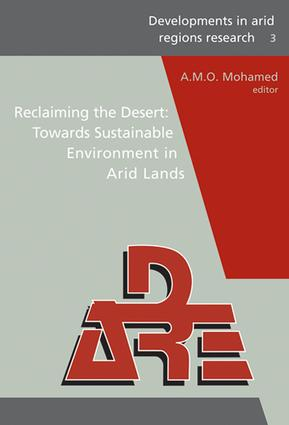 Reclaiming the Desert: Towards a Sustainable Environment in Arid Lands: Proceedings of the Third Joint UAE-Japan Symposium on Sustainable GCC Environment and Water Resources (EWR2006), 30 January - 1 February 2006, Abu Dhabi, UAE., 1st Edition (e-Book) book cover
