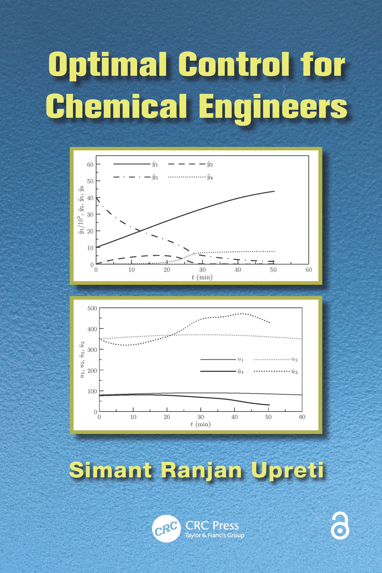 Optimal Control for Chemical Engineers: 1st Edition (e-Book) book cover