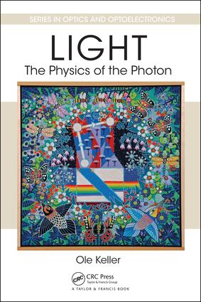 Light - The Physics of the Photon: 1st Edition (e-Book) book cover