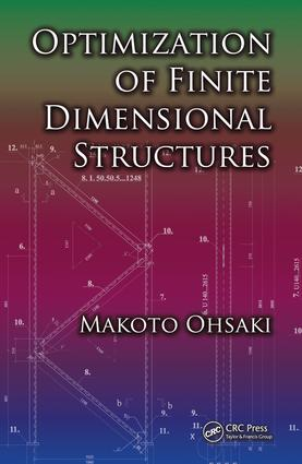 Optimization of Finite Dimensional Structures