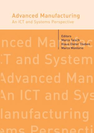 Advanced Manufacturing. An ICT and Systems Perspective