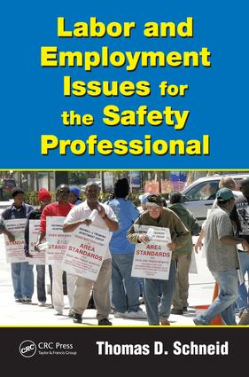 Labor and Employment Issues for the Safety Professional