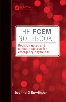 The FCEM Notebook: Revision notes and clinical resource for emergency physicians, 1st Edition (e-Book) book cover