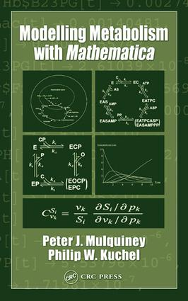 Modelling Metabolism with Mathematica: 1st Edition (e-Book) book cover