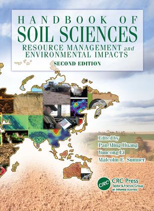 Handbook of Soil Sciences: Resource Management and Environmental Impacts, Second Edition, 2nd Edition (e-Book) book cover