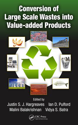 Conversion of Large Scale Wastes into Value-added Products