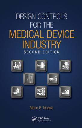 Design Controls for the Medical Device Industry: 2nd Edition (e-Book) book cover