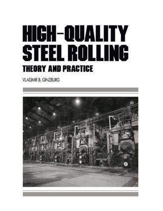 High-Quality Steel Rolling: Theory and Practice book cover