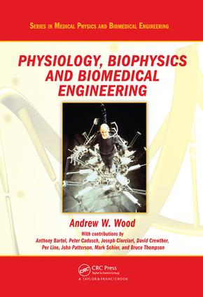 Physiology, Biophysics, and Biomedical Engineering: 1st Edition (e-Book) book cover