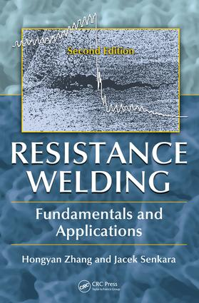 Resistance Welding: Fundamentals and Applications, Second Edition, 2nd Edition (e-Book) book cover