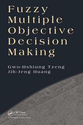 Fuzzy Multiple Objective Decision Making: 1st Edition (e-Book) book cover