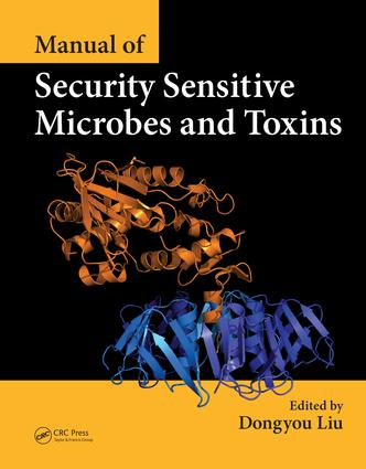Manual of Security Sensitive Microbes and Toxins