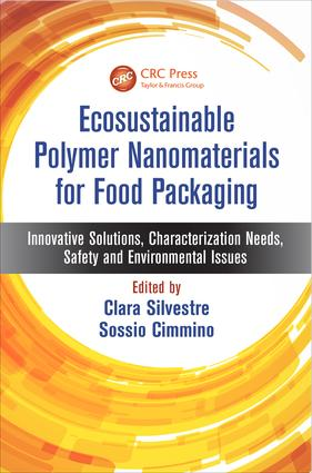 Ecosustainable Polymer Nanomaterials for Food Packaging: Innovative Solutions, Characterization Needs, Safety and Environmental Issues, 1st Edition (e-Book) book cover