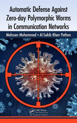 Automatic Defense Against Zero-day Polymorphic Worms in Communication Networks: 1st Edition (e-Book) book cover