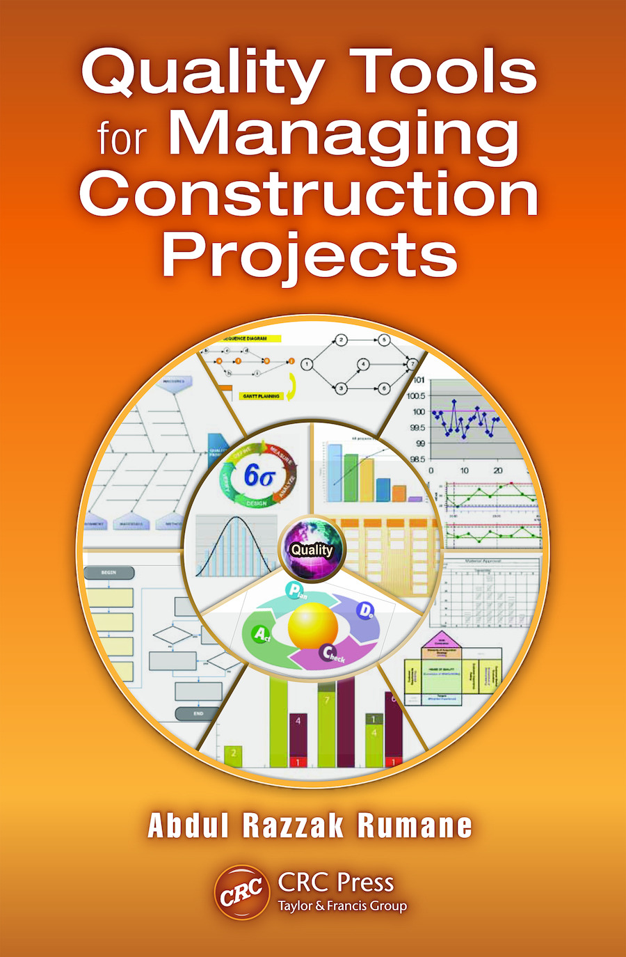 Quality Tools for Managing Construction Projects: 1st Edition (e-Book) book cover