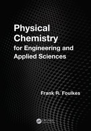 Physical Chemistry for Engineering and Applied Sciences: 1st Edition (e-Book) book cover